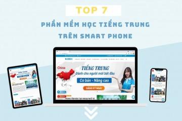 TOP 7 phần mềm học tiếng Trung trên Smart phone