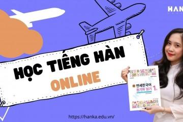 """""""Mê Mẩn"""" Với khóa học tiếng Hàn Online miễn phí học phí trên ZOOM 2021."""