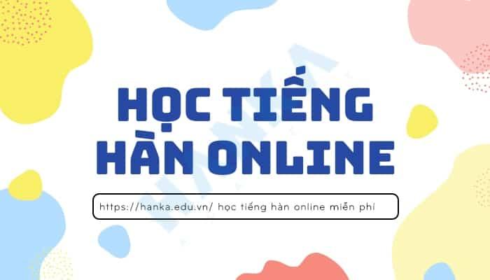 học tiếng hàn online tại nhà